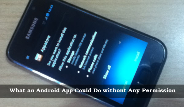 Android app can do wiithout Permissions