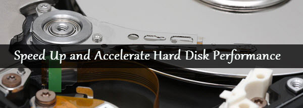 Speed up hard disk accessing Performance
