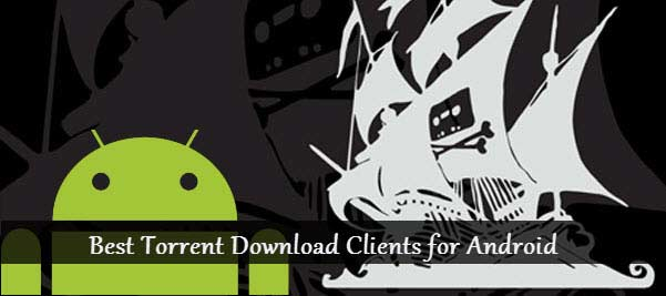 Best Torret Client for Android