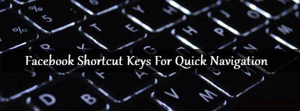 Facebook Keyboard Shortcut Key List