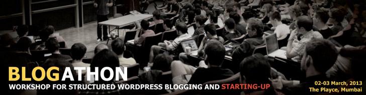 Blogathon 2013 Mumbai- India's First Blogging Workshop